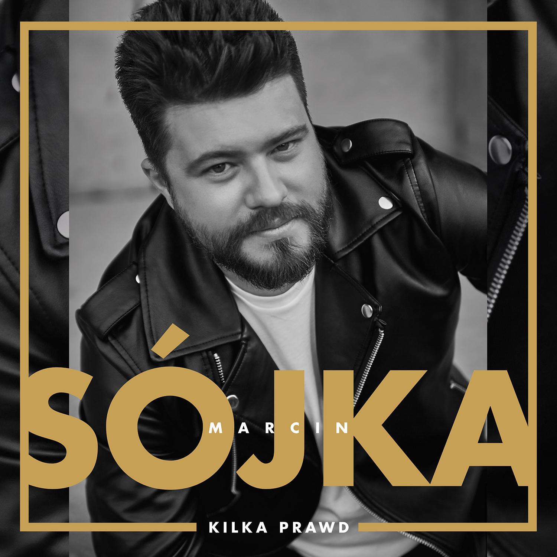 """Okładka debiutanckiego albumu Marcina Sójki pt. """"Kilka Prawd"""""""
