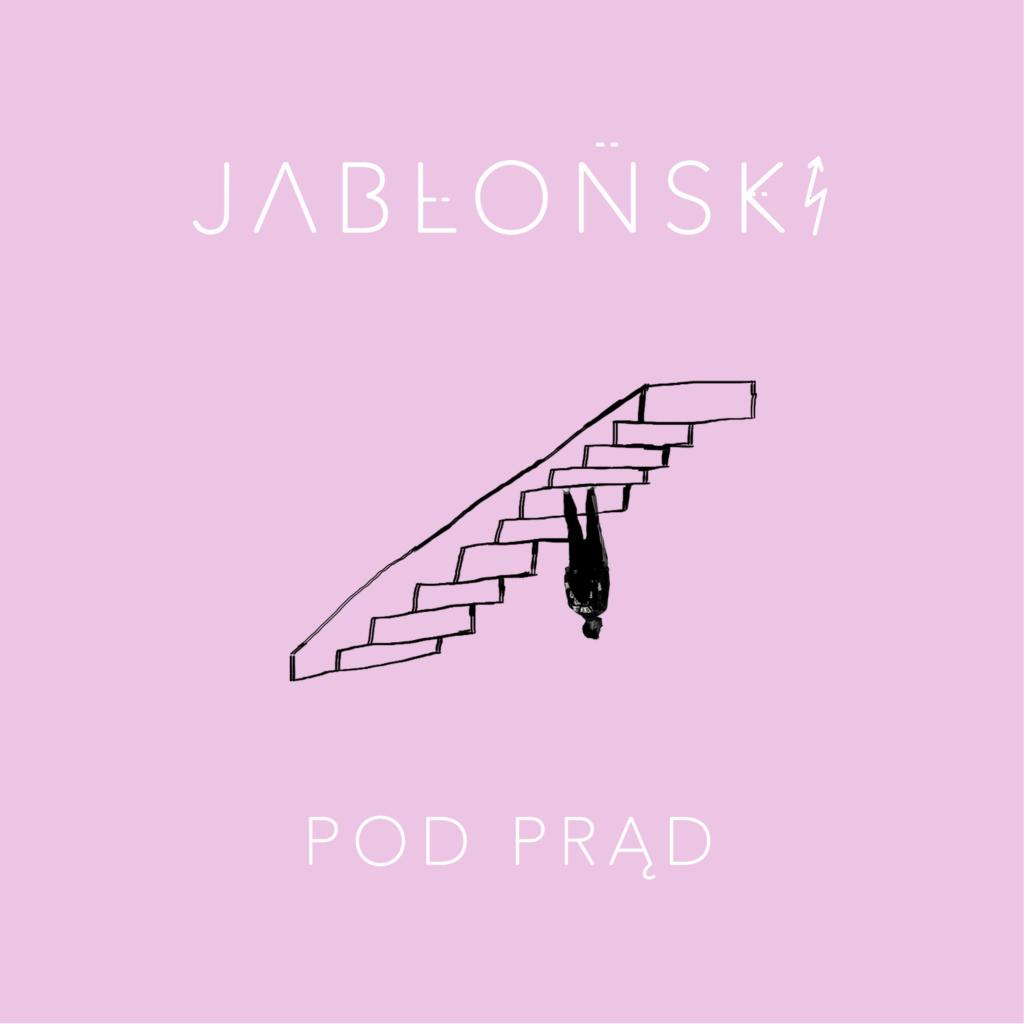 """Okładka singla """"Pod Prąd"""" Huberta Jabłońskiego"""
