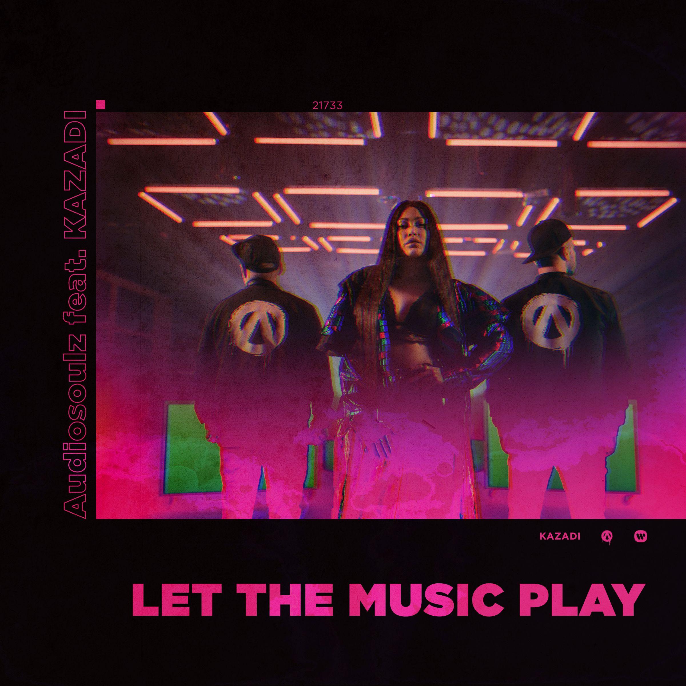 """Okładka singla Audiosoulz i KAZADI pt. """"Let the music play"""""""
